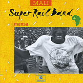 Play & Download Mansa (Mali) by Le Rail Band | Napster