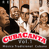 Play & Download Cuba Canta Vol. 1 Música Tradicional Cubana by Various Artists | Napster