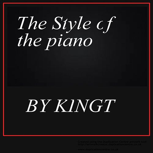 Play & Download The Style Of The Piano by King Tee | Napster
