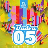 Play & Download Muzički festival Budva 2005 - Najveći hitovi leta by Various Artists | Napster