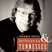 Play & Download Between LA and Tennessee by Marvin Thiel | Napster