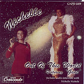 Play & Download Out Of This World by Nichelle Nichols | Napster