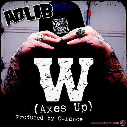 W (Axes Up!) by Adlib