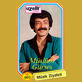 Play & Download Müzik Ziyafeti by Müslüm Gürses | Napster