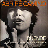 Abrire Camino by Duende