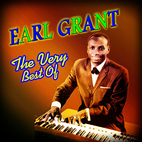 Play & Download The Very Best Of by Earl Grant | Napster
