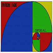 Play & Download Spiral by System Fade | Napster
