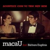 Play & Download Acontece Com Vc Tbm Meu Bem by Bárbara Eugenia | Napster