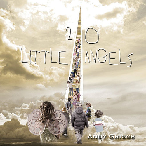 Play & Download 20 Little Angels by Andy Griggs | Napster