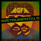 Jacks of All Trades Remixed Instrumentals by All Good Funk Alliance