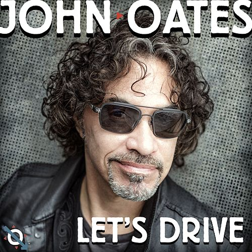 Play & Download Let's Drive by John Oates | Napster