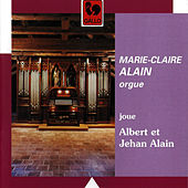 Play & Download Albert & Jehan Alain: Alain Organ by Marie-Claire Alain | Napster