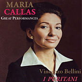 Play & Download I Puritani by Maria Callas | Napster