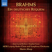 Brahms: Ein deutsches Requiem (A German Requiem) by Marin Alsop