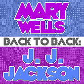 Back To Back: Mary Wells & J. J. Jackson by Various Artists
