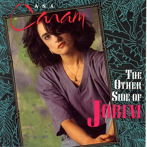 Play & Download The Other Side Of Jobim by Ana Caram | Napster