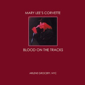 Play & Download Blood On The Tracks by Mary Lee's Corvette | Napster