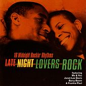 Play & Download Late Night Lovers Rock by Various Artists | Napster