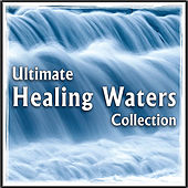 Ultimate Healing Waters: Soothing Nature Sounds for Stress & Anxiety Relief, Spa Treatment, Massage Therapy by Natural White Noise: Music for Meditation, Relaxation, Sleep, Massage Therapy