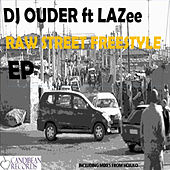 Play & Download Raw Street Freestyle by Lazee | Napster