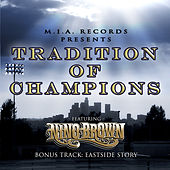 Play & Download Tradition of Champions by Nino Brown | Napster