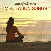 Play & Download 100 of the Best Meditation Songs by Various Artists | Napster
