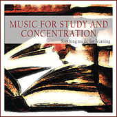 Music for Study and Concentration (Soothing Music for Learning) by Various Artists