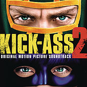Play & Download Kick Ass 2 by Various Artists | Napster