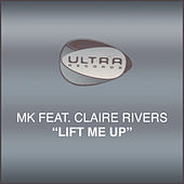 Play & Download Lift Me Up by MK | Napster