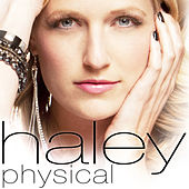 Play & Download Physical by Haley | Napster