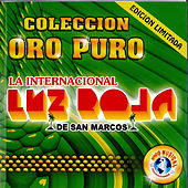 Play & Download Coleccion De Oro Puro by La Luz Roja De San Marcos | Napster