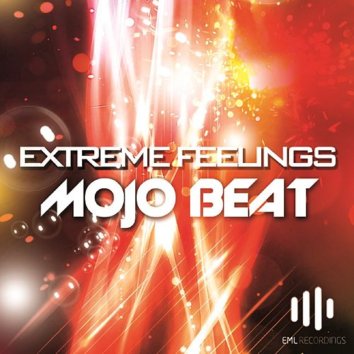 Extreme Feelings by Mojo Beat