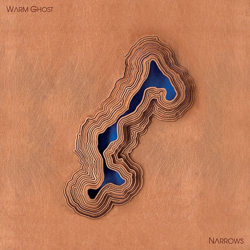 Narrows by Warm Ghost