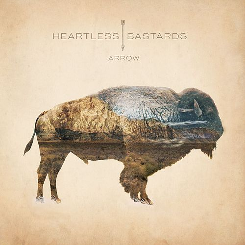 Play & Download Arrow by Heartless Bastards | Napster