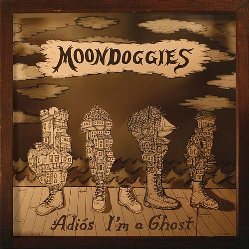 Play & Download Adios I'm a Ghost by The Moondoggies | Napster
