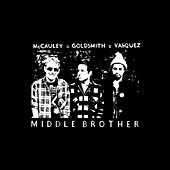 Play & Download Middle Brother by Middle Brother | Napster