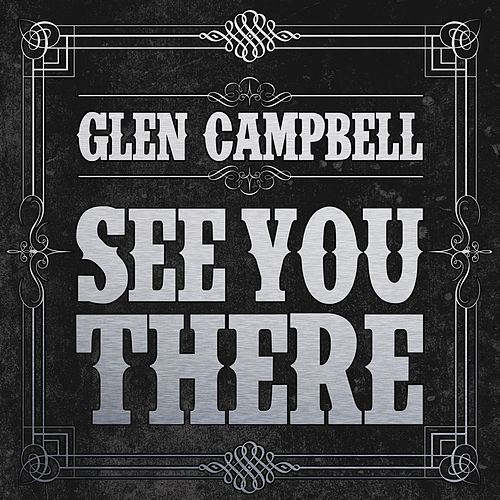 Play & Download See You There by Glen Campbell | Napster