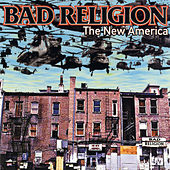 Play & Download The New America by Bad Religion | Napster