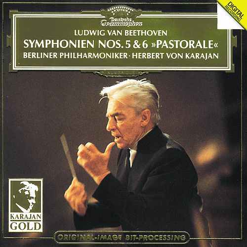 Play & Download Beethoven: Symphonien Nr. 5 & 6 'Pastorale' by Berliner Philharmoniker | Napster