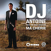 Play & Download Ma Chérie by DJ Antoine | Napster