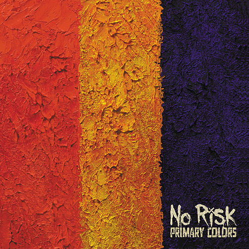 Primary Colors by No Risk