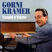 Orchestra Gorni Kramer - Tanghi e Valzer by Gorni Kramer