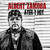 Play & Download Ayer Y Hoy by Albert Zamora | Napster