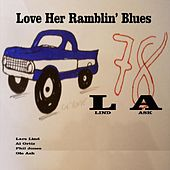 Play & Download Love Her Ramblin' Blues by L.A. (Rap) | Napster