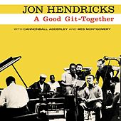 Play & Download A Good Git-Together by Jon Hendricks | Napster