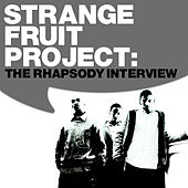 The Rhapsody Interview by Strange Fruit Project