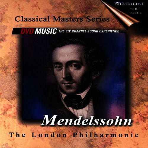 Play & Download Classical Masters Series Mendelssohn by London Philharmonic Orchestra | Napster