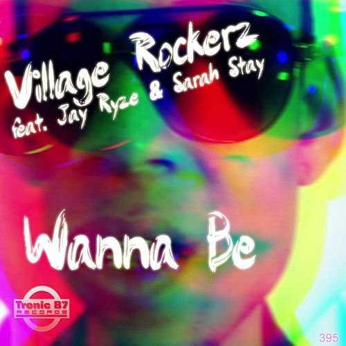 Wanna Be by Village Rockerz