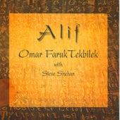 Alif / Love Supreme by Omar Faruk Tekbilek