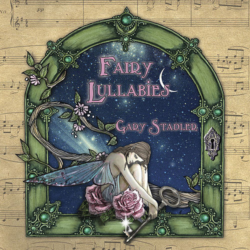 Fairy Lullabies by Gary Stadler